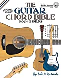The Guitar Chord Bible: Standard Tuning 3,024 Chords (Fretted Friends)