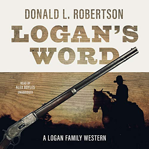 Logan's Word Audiobook By Donald L. Robertson cover art