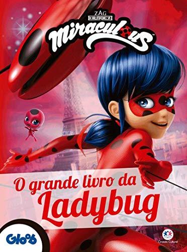 Ladybug - O grande livro da Ladybug