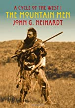 The Mountain Men: A Cycle of the West I (A Cycle of the West 1)