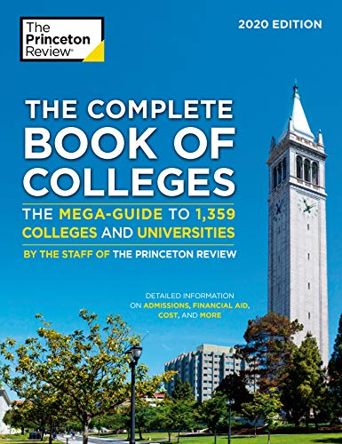 The Complete Book of Colleges, 2020 Edition: The Mega-Guide to 1,359 Colleges and Universities (Coll