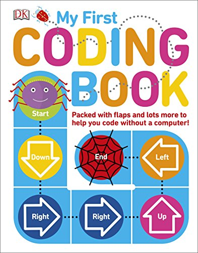 My First Coding Book: Packed with Flaps and Lots More to Help you Code...