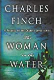 The Woman in the Water: A Prequel to the Charles Lenox Series (Charles Lenox...