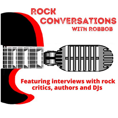 Rock Conversations Podcast By Robbob cover art