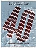 Unibail-Rodamco, 40 ans d'audace architecturale. 40 years of architectural audacity. Bilingue français/anglais.