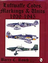 Luftwaffe Codes, Markings & Units 1939-1945: