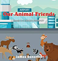 Our Animal Friends: A Bold Journey