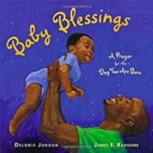 Baby Blessings: A Prayer for the Day You Are Born (Paula Wiseman Books)