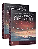 Science and Technology of Separation Membranes: 2 Volume Set