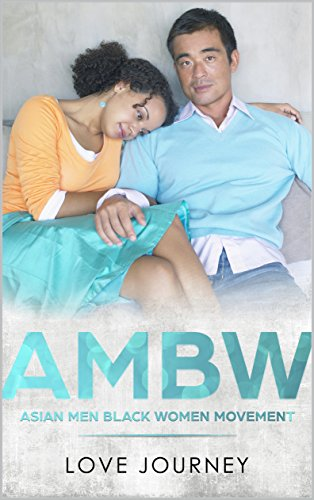 AMBW: Asian Men Black Women Movement