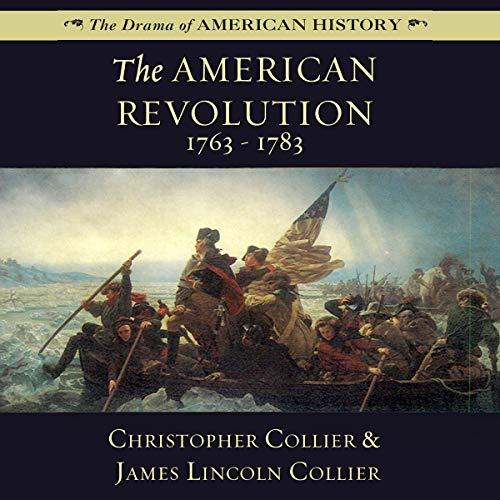 Couverture de The American Revolution: 1763-1783