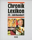 Chronik Lexikon 20. Jahrhundert - Matthias Felsmann