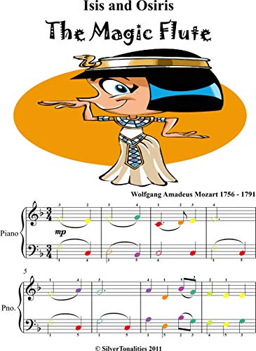 Isis and Osiris Magic Flute Easy Piano Sheet Music with Colored Notes (English Edition)