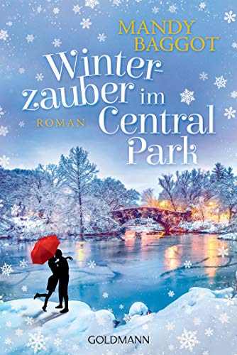 Winterzauber im Central Park: Roman