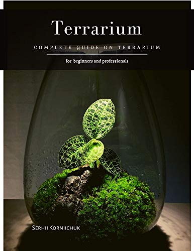 Terrarium: Complete Guide on Terrarium (English Edition)