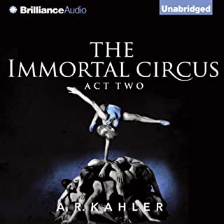The Immortal Circus: Act Two audiobook cover art
