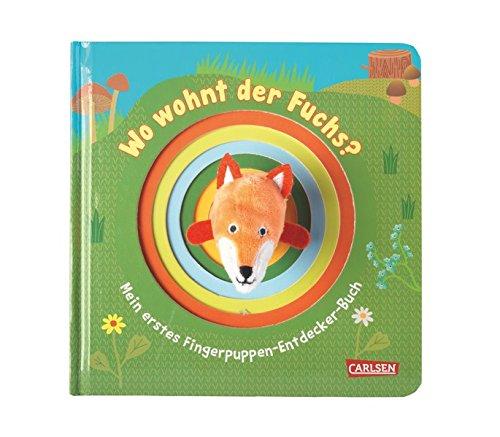 Fingerpuppen-Bücher: Wo wohnt der Fuchs?: Mein erstes Fingerpuppen-Entdecker-Buch