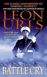 Battle Cry by Leon Uris (1-Jul-2005) Mass Market Paperback