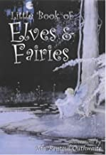 The Little Book of Elves and Fairies