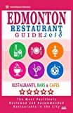 Edmonton Restaurant Guide 2018: Best Rated Restaurants in Edmonton, Canada - 500 restaurants, bars and cafés recommended for visitors, 2018