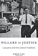 Pillars of Justice: Lawyers and the Liberal Tradition