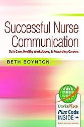 Successful Nurse Communication by Beth Boynton
