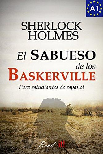 El sabueso de los Baskerville para estudiantes de español. Libro de lectura. Nivel...