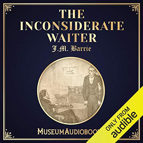 The Inconsiderate Waiter audiobook cover art