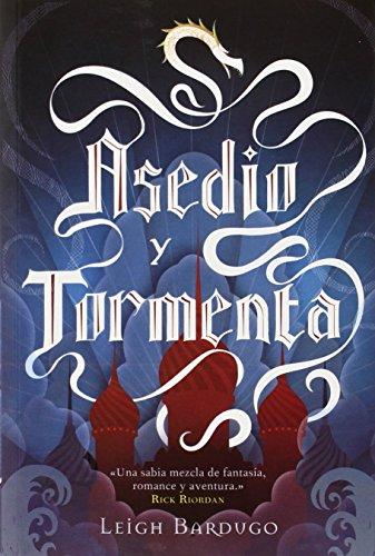 Asedio Y Tormenta: Trilogía Grisha II