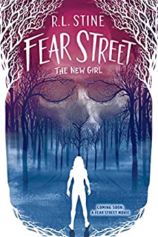 The New Girl (Fear Street Book 1) by [R.L. Stine]