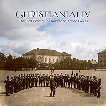 Christianialiv - Works from Norway's Golden Age of Wind Music