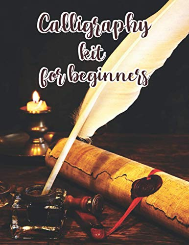 calligraphy kit for beginners: Handwriting Workbook / Calligraphy Paper for Beginners : Modern Calligraphy Practice Sheets