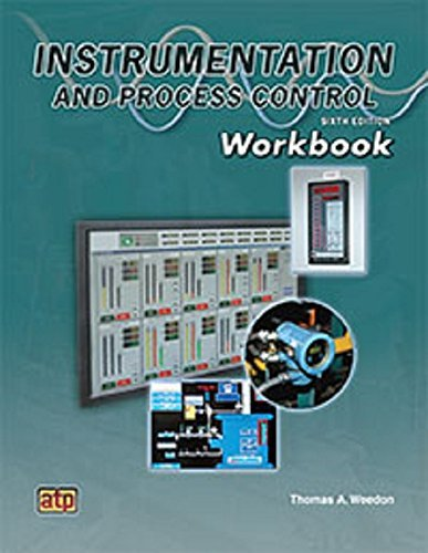 By Thomas A. Weedon Instrumentation and Process Control Workbook Sixth Edition (6th) [Paperback]
