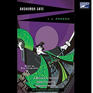 Rashomon Gate                   By:                                                                                                                                 I. J. Parker                               Narrated by:                                                                                                                                 Roy Vongtama                      Length: 13 hrs and 58 mins     49 ratings     Overall 4.1