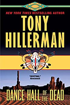 Dance Hall of the Dead (A Leaphorn and Chee Novel Book 2) by [Tony Hillerman]