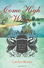 Come High Water (Black Swan Historical Romance Book 3)