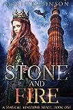 Stone and Fire: A Romantic Fantasy (Magical Kingdoms Book 1)
