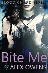 Bite Me: Blood Chord Series #2 (Volume 2) Paperback