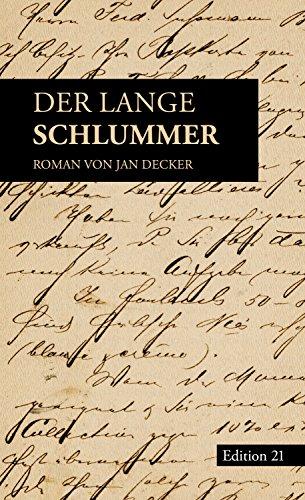 Der lange Schlummer: Roman von Jan Decker