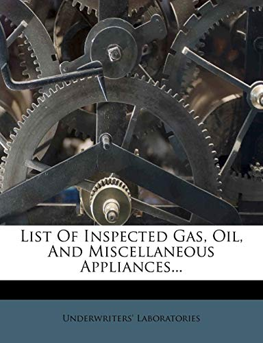 List Of Inspected Gas, Oil, And ...