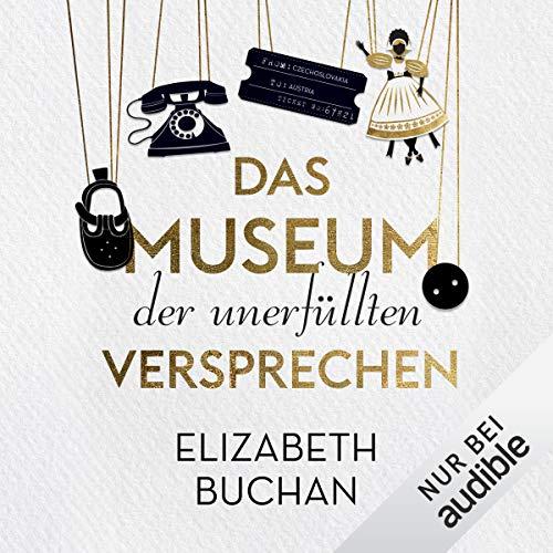 Das Museum der unerfüllten Versprechen Titelbild