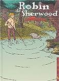 Robin Sherwood, tome 1 - Proscrit