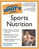 Complete Idiot's Guide to Sports Nutrition (The Complete Idiot's Guide)