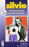 Silvio: Memoria trovada de una revolución (RABEL)
