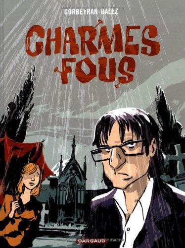 Charmes fous - tome 20 - Charmes fous