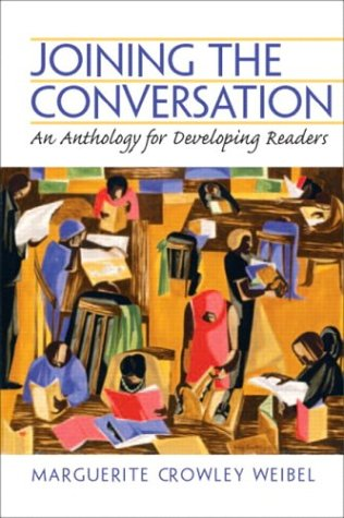 Joining the Conversation: An Anthology for Developing Readers