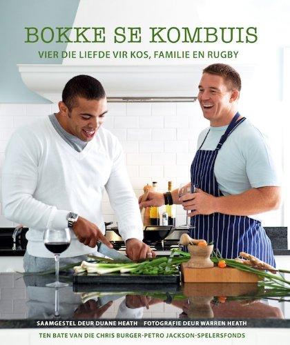 Bokke se Kombuis: Vier die liefde vir kos, familie en rugby (Afrikaans Edition)