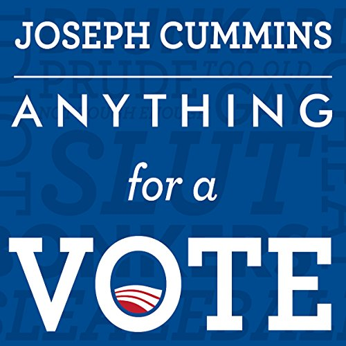 Anything for a Vote audiobook cover art