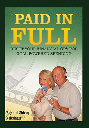 Paid in Full: Reset Your Gps for Goal-Powered Spending (English Edition)