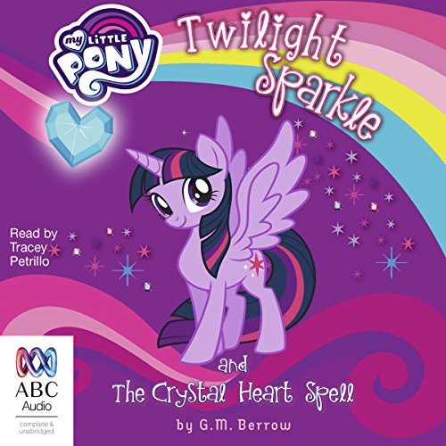 Twilight Sparkle and the Crystal Heart Spell audiobook cover art